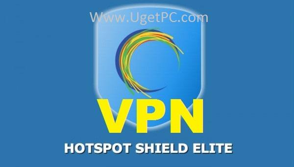 Hotspot Shield VPN-Ugetpc