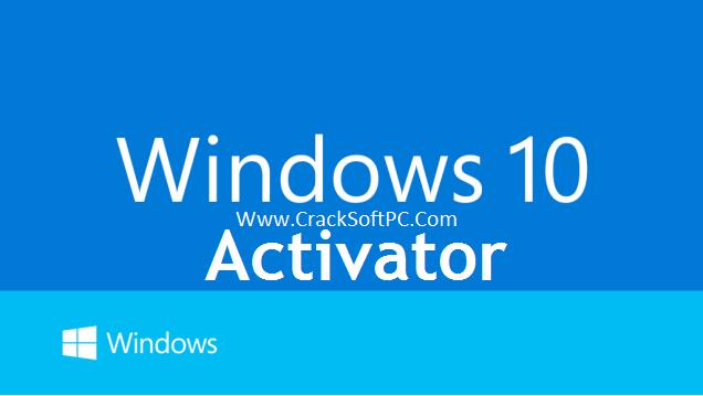 Windows 10-Activator-Cover-CrackSoftPC