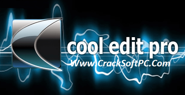 Cool Edit Pro 2.1 Crack Download-Cover-CrackSoftPC