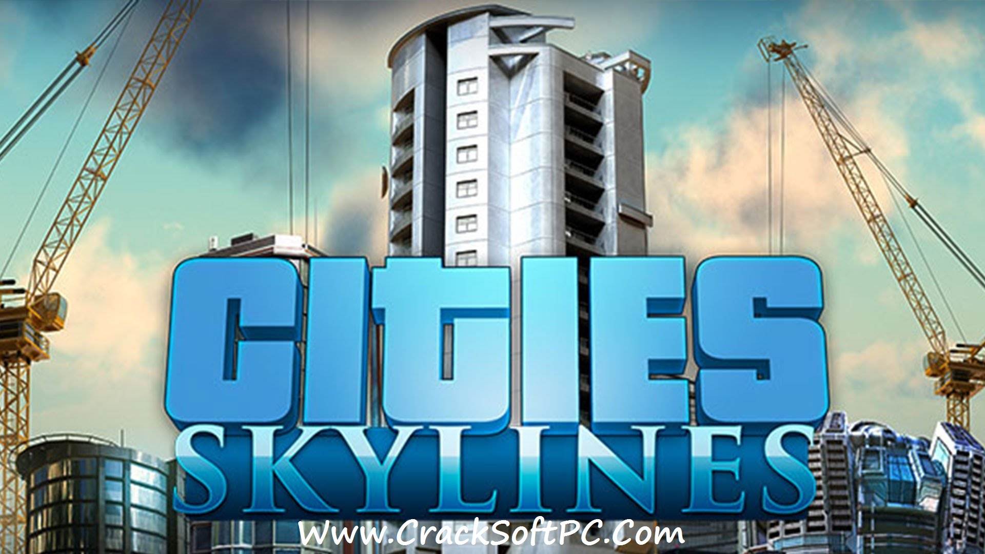 Cities Skylines Free Download-Cover-CrackSoftPC