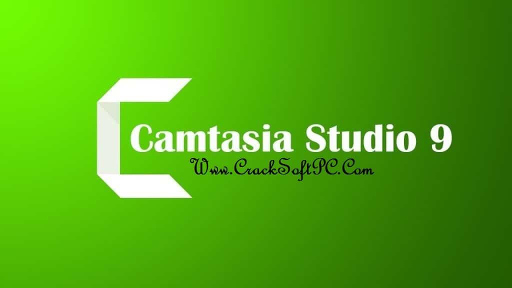 Camtasia Studio 9 Crack-CrackSoftpc